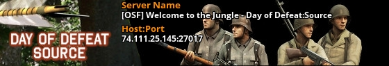 [OSF] Welcome to the Jungle - Day of Defeat:Source - 74.111.25.145:27017