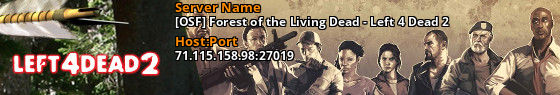 [OSF] Forest of the Living Dead - Left 4 Dead 2 - 71.127.161.138:27019