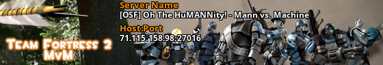 [OSF] Oh The HuMANNity! - Mann vs. Machine - 71.127.161.138:27016